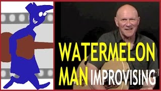 Water Melon Man for Guitar - Improvising