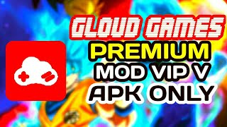 Download 🔥Gloud Games Premium Mod VIP V 2018 - No Account