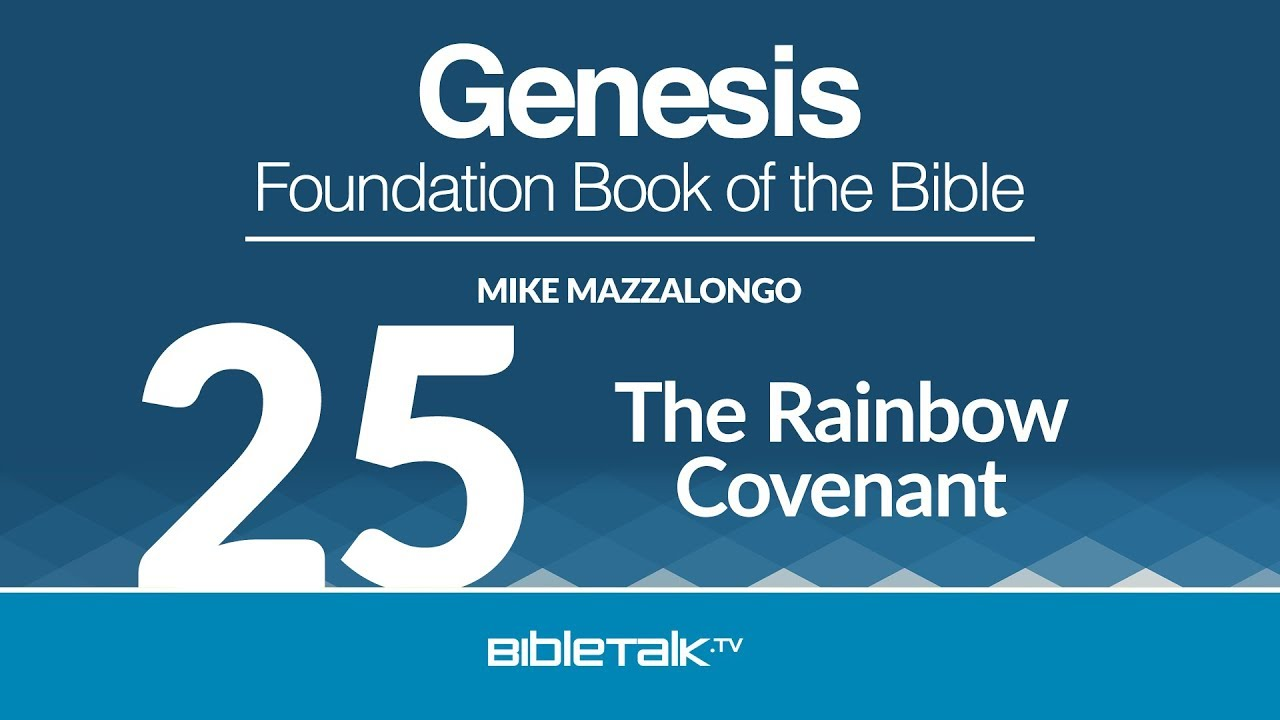 25. The Rainbow Covenant