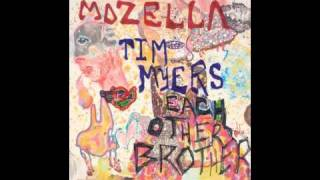 Mozella - Each Other Brother