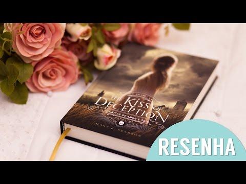 Resenha: The Kiss Of Deception ? Crônicas de Amor e Ódio l Mary E. Pearson