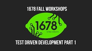 2016 Fall Workshops - Test Driven Development pt. 1