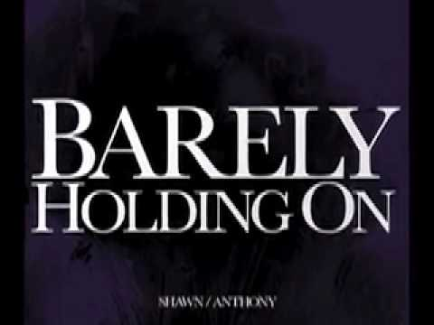 Barely Holding On (Song) by Sean Anthony