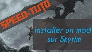 Speed-Tuto : comment installer un mod sur Skyrim
