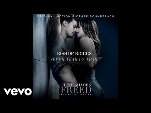 """Never Tear Us Apart (From the movie """"Fifty Shades Freed"""") [Official Audio]"""