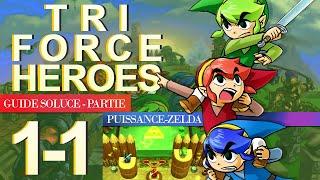 Soluce Tri Force Heroes : Niveau 1-1