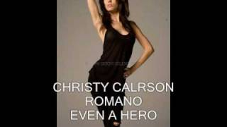 CHRISTY CARLSON ROMANO - EVEN A HERO