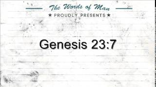 The Holy Bible: Genesis 23:7