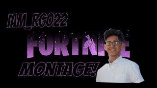 Iam_rgo22 Fortnite Montage!