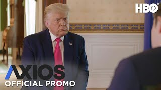 AXIOS on HBO: President Donald Trump (Promo)   HBO
