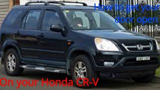 Honda CRV door will not open. How to get it open and how it works.Broken Door .Great video