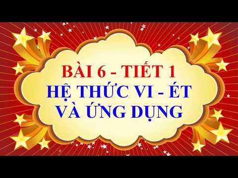 Đại 9 - Hệ thức Viet và ứng dụng