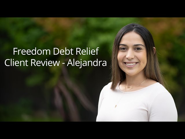 Alejandra was stuck in a cycle of debt, but with help from Freedom Debt Relief, she was able to successfully leave debt behind her.