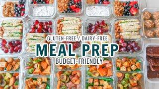 ULTIMATE MEAL PREP/ BUDGET- FRIENDLY/ BREAKFAST, LUNCH, DINNER + DESSERT/ GLUTEN- FREE & DAIRY-FREEE