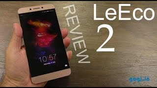 LeEco Le 2 full review in 7 minutes (display problem?)