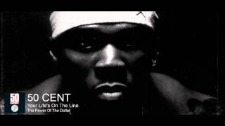 (Classic) 50 Cent - Your Life's On The Line
