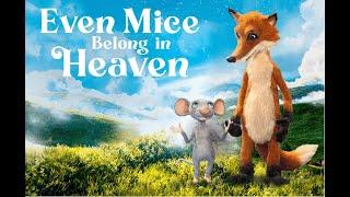 Even Mice Belong in Heaven   2021   UK Trailer   Family Adventure
