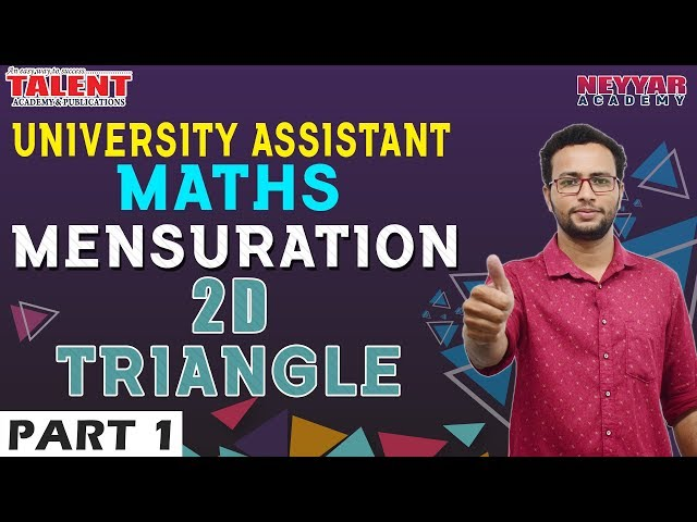 Maths for University Assistant Exam 2019 | Mensuration | 2D Triangle - Part 1