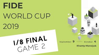 FIDE World Cup 2019. Round 4. Game 2