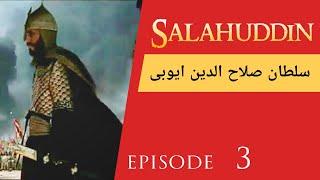 Sultan Salahuddin Ayubi in Urdu: Episode 3