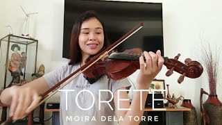 Torete   Moira Dela Torre (Love You To The Stars And Back OST) | Violin Cover  Justerini