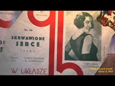 Fanny Gordon : Skrwawione serce~ Meczysław Fogg !