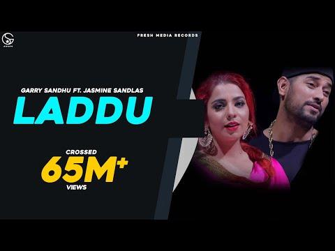 Laddu  Garry Sandhu,Jasmine Sandlas