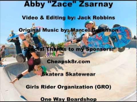 Abby Zace Zsarnay 2 days of  Skateboarding 2010