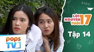 Lời Nguyền Tuổi 17 - Tập 14 Full - Phim Tình Cảm Học Đường Vui Nhộn - POPS TV