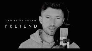 🙏🏽 Tinashe - PRETEND (Male rendition by Daniel de Bourg)