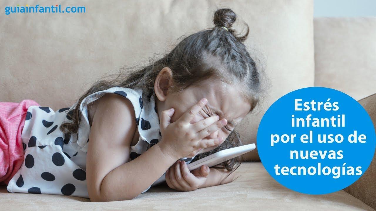 Estrés infantil por el uso de las nuevas tecnologías | #ConectaConTuHijo