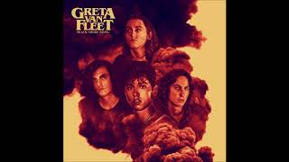 Greta Van Fleet   Flower Power