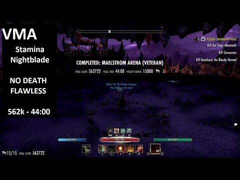 Veteran Maelstrom Arena [FLAWLESS NO DEATH] Stamina Nightblade 562k Score - Clockwork City