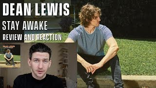 Dean Lewis   Stay Awake   Review And Reaction