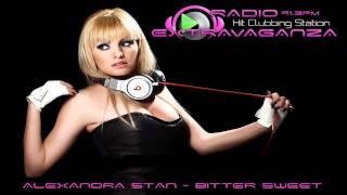 Alexandra Stan - Bitter Sweet ( www.RadioExtravaganza.com )