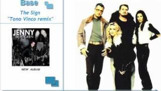 "Ace of Base - The Sign  ""Tono Vinco remix"""