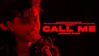 Jordan Sado - Call Me [Official Music Video]