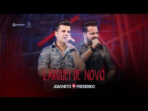 Ouvir Larguei De Novo (Letra)