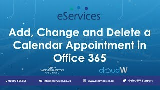 Add, Change and Delete Calendar Items in Office 365 | Introduction & Tutorial