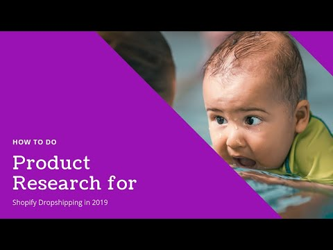 How to do Product Research for Shopify Dropshipping in 2019 (Baby Niche)