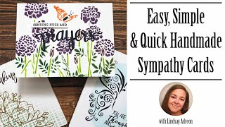 Easy, Simple, and Quick Sympathy Cards