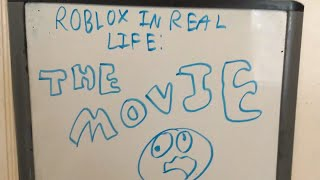 Roblox in real life: THE MOVIE