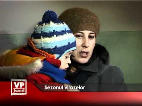 Sezonul virozelor