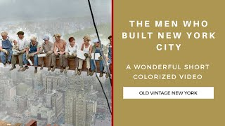 Throwback: The men who built New York City – 1920's and 1930's