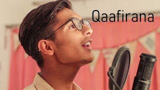 Qaafirana | Kedarnath | Arijit Singh | Cover | Vinayak Vijayvargiya
