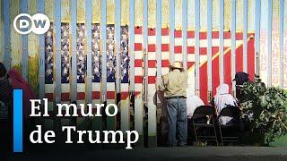 Cuando Trump anuncia un muro   DW Documental