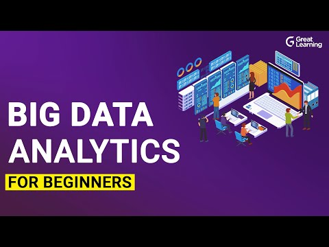 Big Data Analytics for Beginners | Learn Big Data | Great Learning