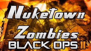 """Black Ops 2 """"ZOMBIES"""" - LIVE Survival on Nuketown! Part 1 - (Black Ops 2 Zombies Gameplay)"""