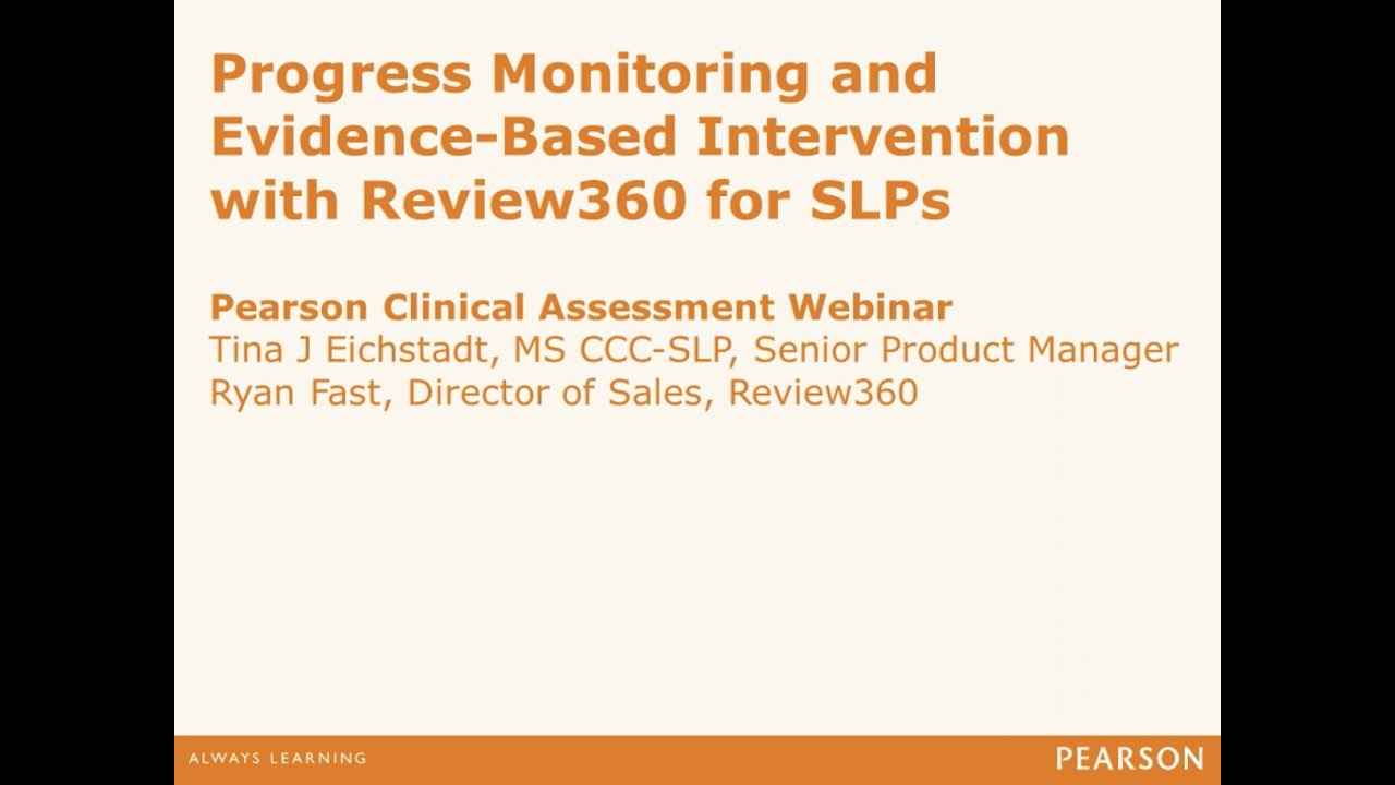 Progress Monitoring and Evidence-Based Intervention with Review360 for SLPs