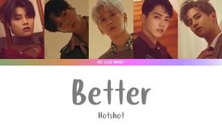 Hotshot - Better
